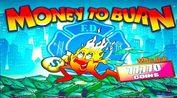 Money To Burn Slot Game