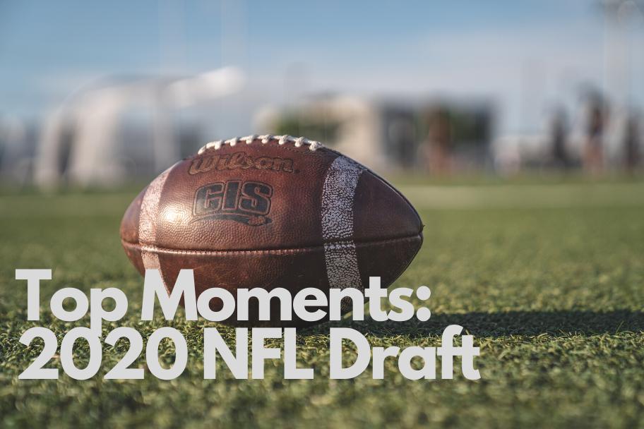 2020 nfl draft top moments