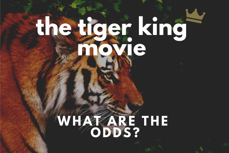 tiger king movie odds
